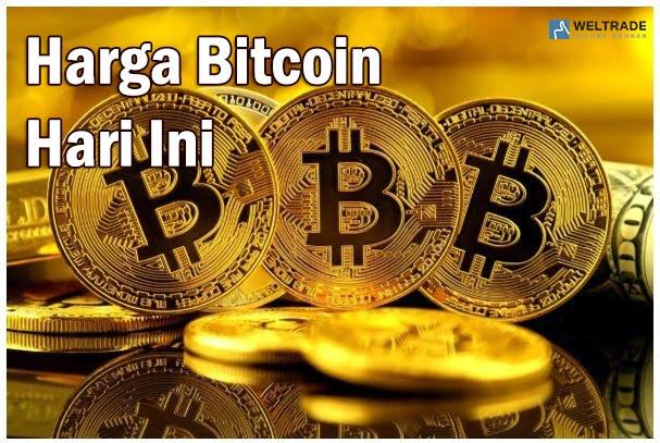 Bitcoin Hari Ini | Weltrade Malaysia