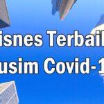 Bisnes Terbaik Musim Covid-19